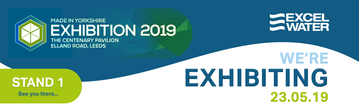 Excel Water at the Made in Yorkshire Expo May 2019